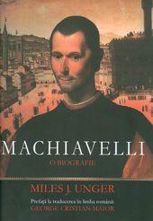 coperta_2013_Miles-J-Unger__Machiavelli