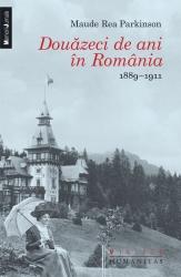 douazeci-de-ani-in-romania-1889–1911_maud_parkinson_constantin_ardeleanu_coperta